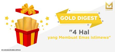 4 Hal yang Membuat Emas Istimewa