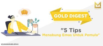 5 Tips Menabung Emas untuk Pemula