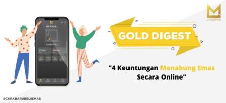 4 Keuntungan Menabung Emas Secara Online
