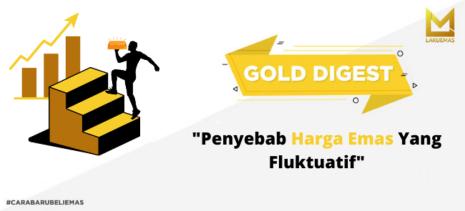Penyebab Harga Emas yang Fluktuatif