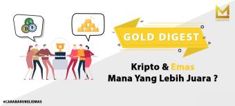 Kripto & Emas, Mana yang Lebih Juara ?