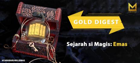 Sejarah si Magis: Emas