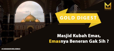 Masjid Kubah Emas, Emas nya Beneran Gak Sih?