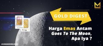 Harga Emas Antam Goes To The Moon, Apa Iya?