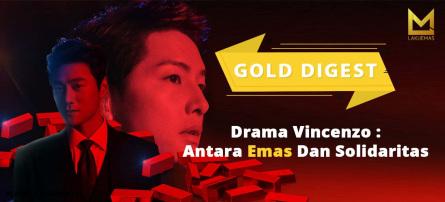 Drama Vincenzo: Antara Emas dan Solidaritas