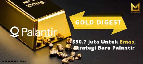 $50.7 Juta Untuk Emas, Strategi Pendiri Palantir