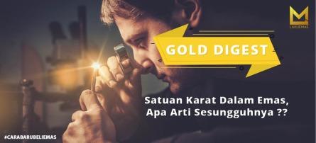 Satuan Karat Dalam Emas,  Apa Arti Sesungguhnya ?