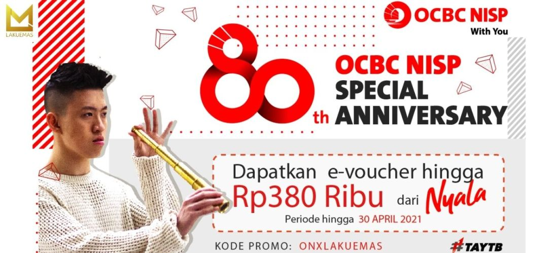 LAKUEMAS X OCBC NISP 80th ANNIVERSARY
